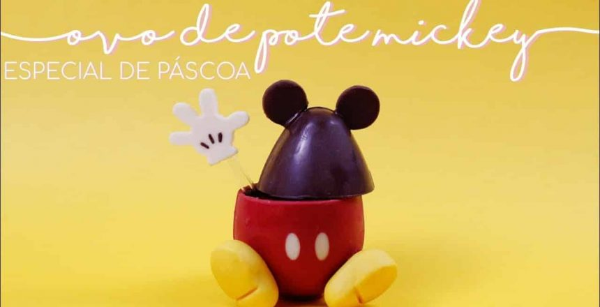 OVO-DE-POTE-MICKEY-ESPECIAL-DE-PASCOA-•-Petit.jpg