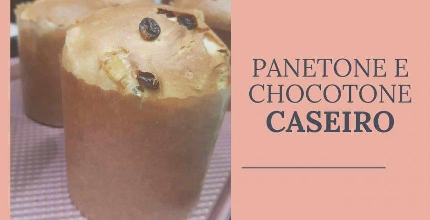 PANETONE E CHOCOTONE  CASEIRO
