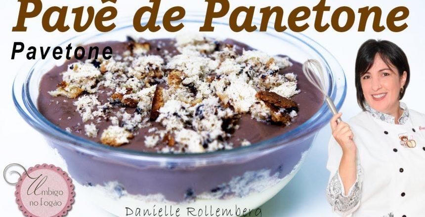 PAVÊ DE PANETONE (PAVETONE) IDEAL PRA FAZER COM AQUELA SOBRA #12