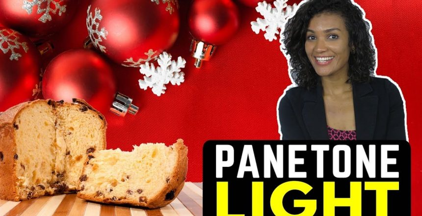 Panetone DIET | LIGHT E agora, Nutri? | Karen Carolina