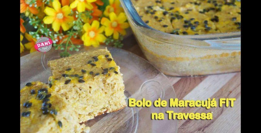 Receita: Bolo de Maracujá FIT - na Travessa