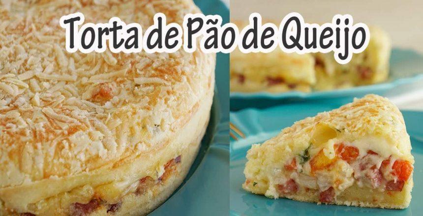 TORTA DE PÃO DE QUEIJO recheada I RECEITAS E TEMPEROS