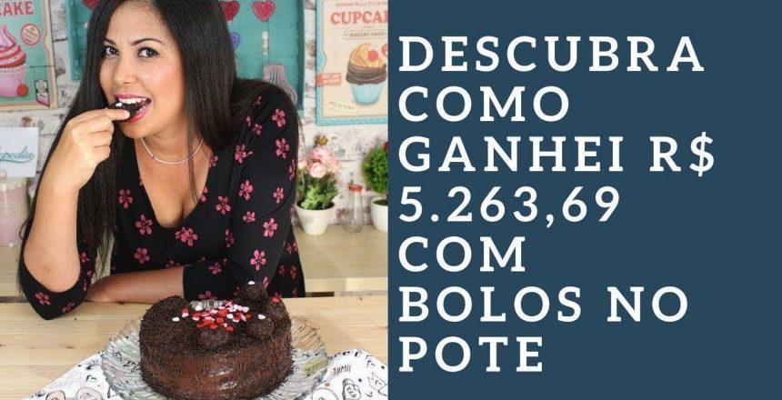 TRABALHAR EM CASA - Vendendo Bolos no Pote / Curso Completo - ELAINE FERREIRA