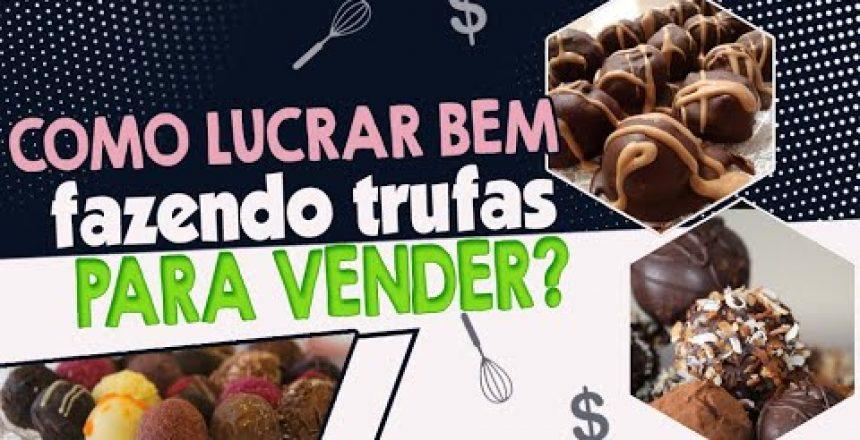 TRUFAS-PARA-VENDER-Como-lucrar-mais-vendendo-TRUFAS.jpg
