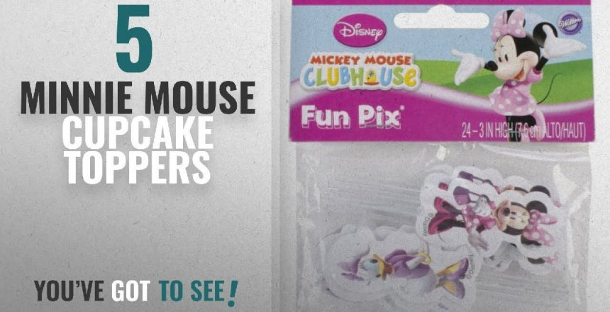 Top 10 Minnie Mouse Cupcake Toppers [2018]: Wilton Minnie Mouse/Daisy Duck Cupcake Fun Pix, 24