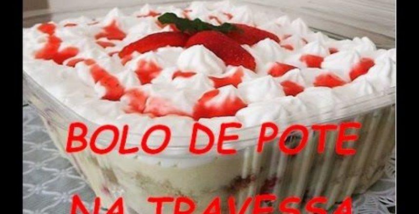 BOLO DE POTE NA TRAVESSA