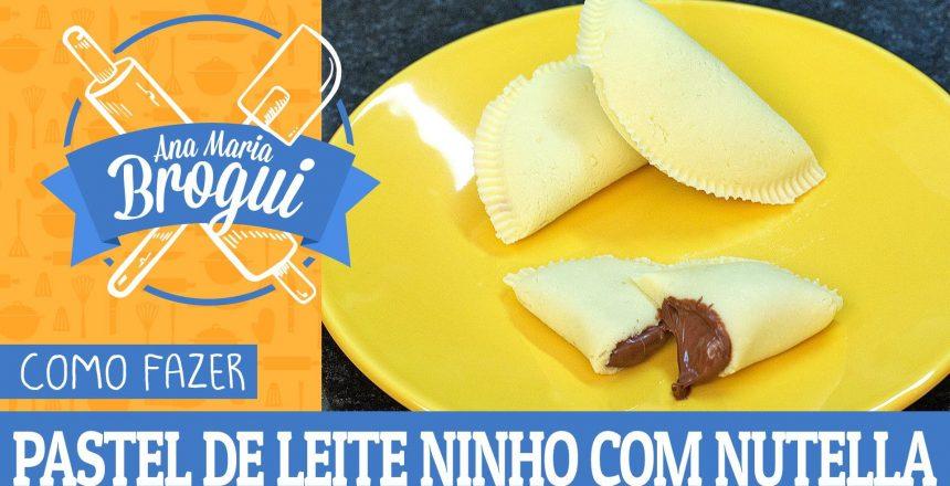 como-fazer-pastel-de-leite-ninho-com-nutella-ana-maria-brogui-338.jpg
