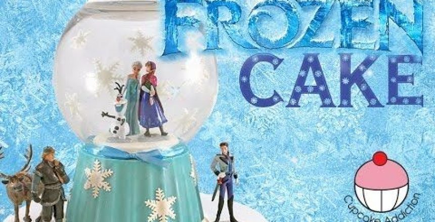 frozen-snow-globe-cake-disney-frozen-fever-princess-cake-with-anna-olaf-elsa-and-the-whole-gang.jpg