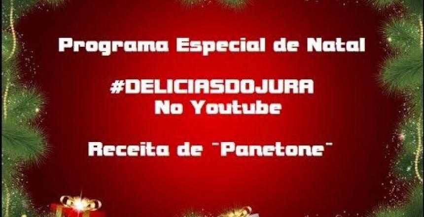 panetone-pgm-especial-de-natal-deliciasdojura.jpg
