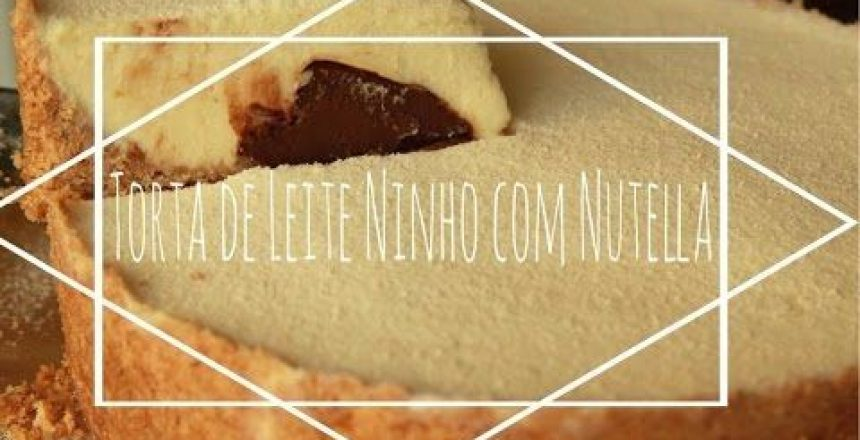 torta-de-leite-ninho-com-nutella.jpg