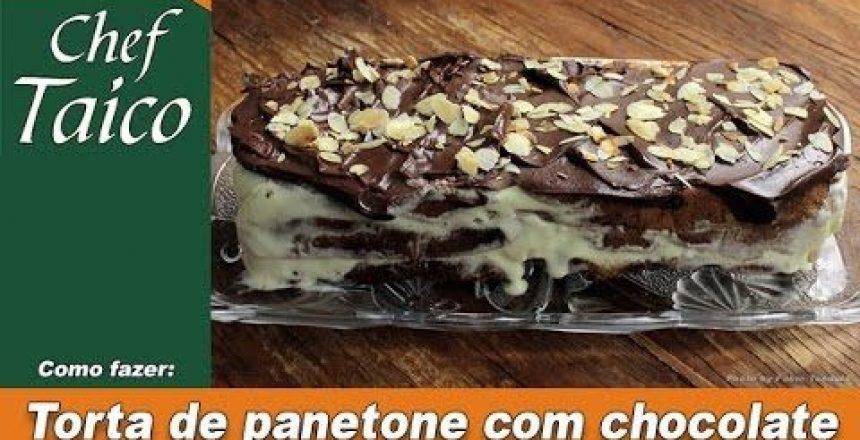 torta-de-panetone-com-chocolate-chef-taico.jpg