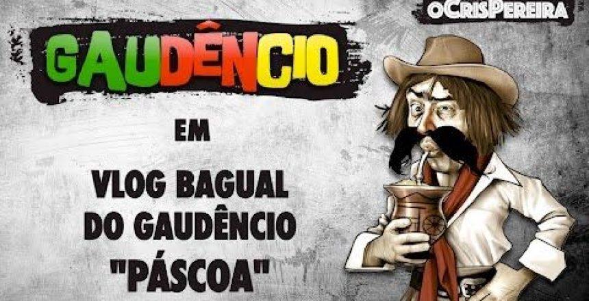 vlog-bagual-do-gaudencio-pascoa.jpg